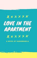 Love in Apartement by HanumNabila