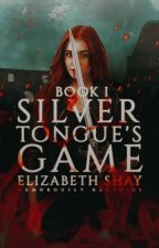 Silvertongue's Game (#Wattys2018) by Toastedwonderland