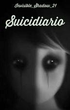 Suicidiario by Invisible_Shadow_21