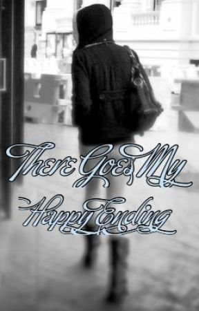 There Goes My Happy Ending by -RoSie-