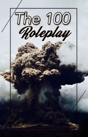 The 100 {Roleplay} - {Iscrizioni Aperte} by UmbraeVenator01
