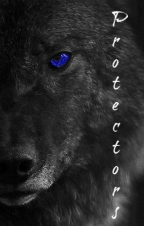 **OLD DRAFT**Protectors: Book 1 of Protectors **OLD DRAFT** by TheDowny