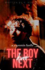 The Boy Next Door | Yoonmin ✔ by orangexmint