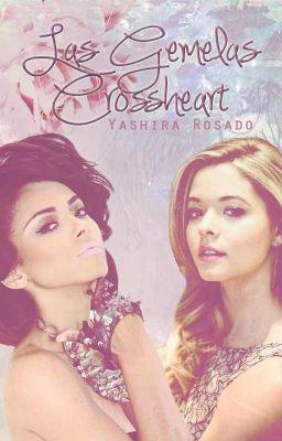 Las gemelas Crossheart *Detenida Indefinidamente*