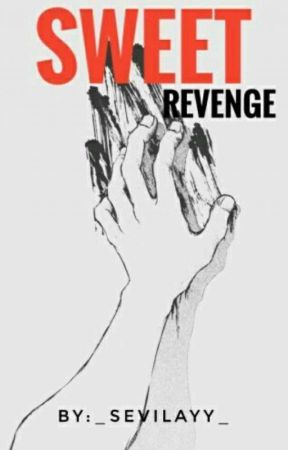 Sweet Revenge by _sevilayy_