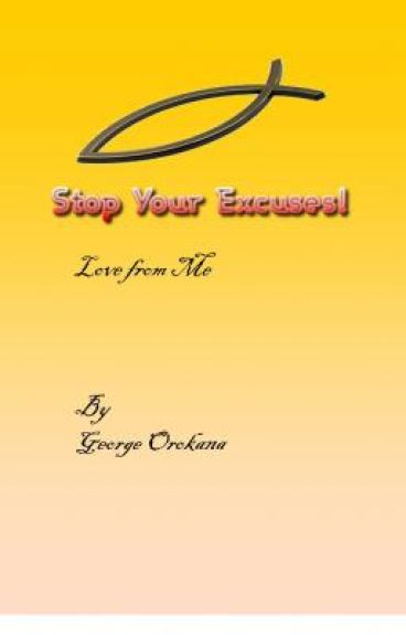 Stop Your Excuses! Love from me