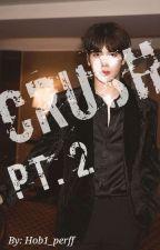 Crush [Part 2] ~ Jackson Got7 fanfic  by Hob1_perff