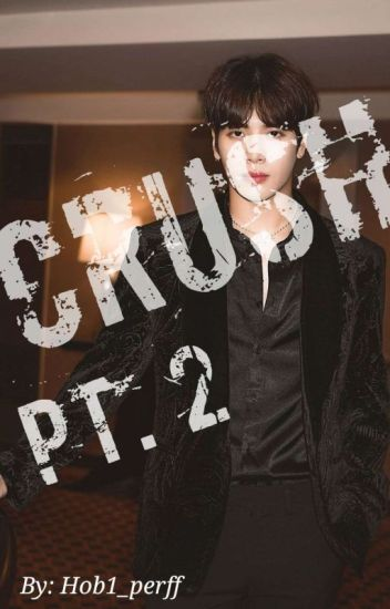 Crush [Part 2] ~ Jackson Got7 fanfic *EDITING* - Jhope