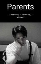 Parents [JJ Project] by --Ahgase--