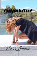 Culpabilité (tous droits réservés) by Miss_Plume