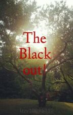 The Black out! by Izzy10895312