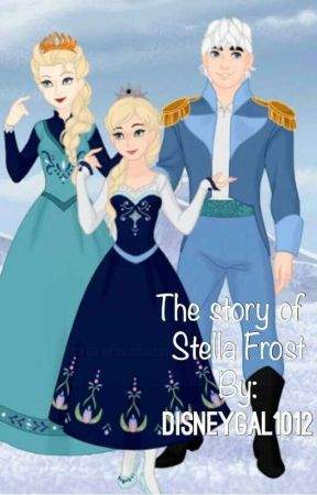 The story of Stella frost A COMPLETED STORY by disneygal1012