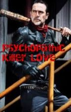 Psychopathic Killer Love by nickelbacker14
