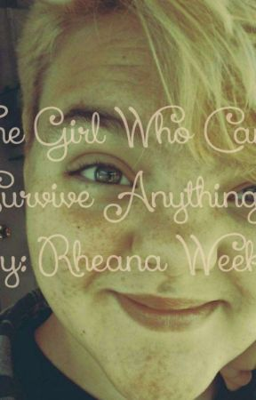 The Girl Who Can Survive Anything  by girlwholovespaulmc