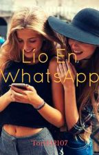 Lío En WhatsApp | Youtubers Y Tu (CANCELADA) by toriM2107