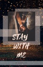 Stay With ME by byunbaekmin_