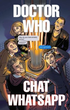 Doctor Who: Chat Whatsapp  by _sherlxck_
