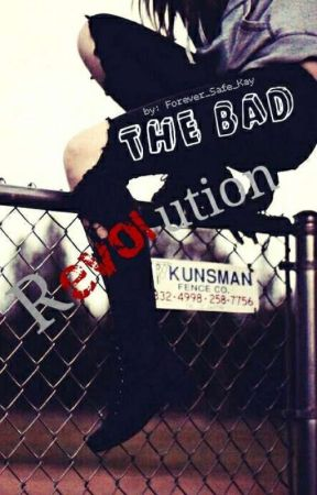 The Bad Revolution [LAMS] by Forever_Safe_Kay