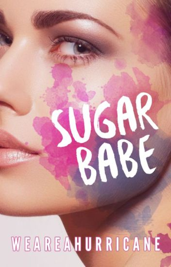 Sugar Babe [Completed]