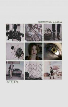 Teeth • Original  by -overhorizons