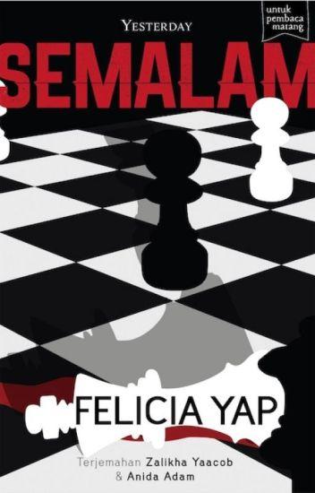 (preview) SEMALAM - sebuah novel Felicia Yap