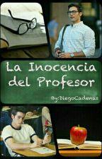 La Inocencia del Profesor (One Shot) by DiegoCadenas
