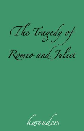 the tragedy of romeo and juliet essay wattpad the tragedy of romeo and juliet essay 2010 2011
