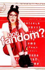 got fandom? by tea-n-toast
