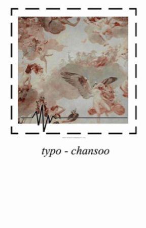typo | chansoo by h-zitao