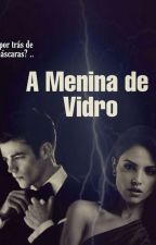A Menina de vidro// The Flash // {Hiatus} by nevasca10