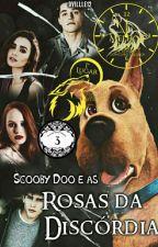 Scooby Doo e as Rosas da Discórdia by JLucas12