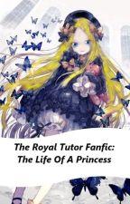Oushitsu Kyoushi Heine fanfic: The Life Of A Princess by dragon-star