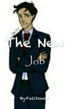 The New Job by FallDown5