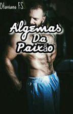 Algemas da Paixão (Gay)  by OtavianoFS