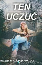 TEN UCZUĆ by _madame_milosc_