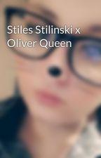 Stiles Stilinski x Oliver Queen  by Stackson23