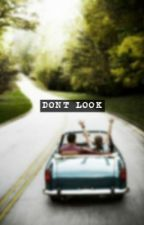 Don't Look by Kaisanne