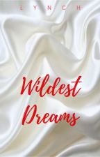 Wildest Dreams by JustSingYourLife