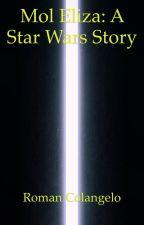 Mol Eliza: A Star Wars Story by Roman-1295