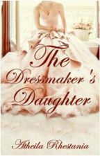 The Dressmaker's Daughter by a_rhes