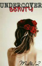 Undercover Beauty  by multe12