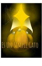 """""""Es Un Simple Gato"""" (afterdeath, poth, errorink, sugarmelon, Sulki) by ReinaCamarona"""