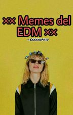 Momos EDM ©  by sxxxxnpaid