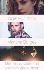 Dois Mundos by MariBR
