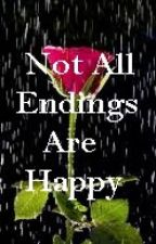 Not All Endings Are Happy by TheInkedOctopus
