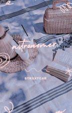 astronomer||changlix [c.o.m.p.l.e.t.e.d] by STRXXTCAR