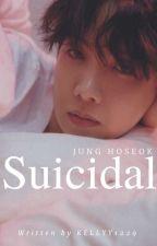 suicidal | jhs by kellyy1229