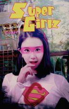 Super girlz ✦ TWICE by MomoGordaShipper