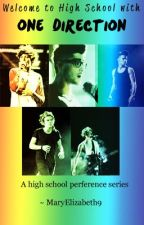 One Direction School Preference Series by MaryElizabeth9