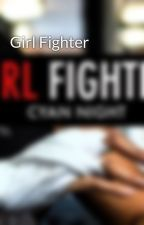 Girl Fighter by girlfighterbook